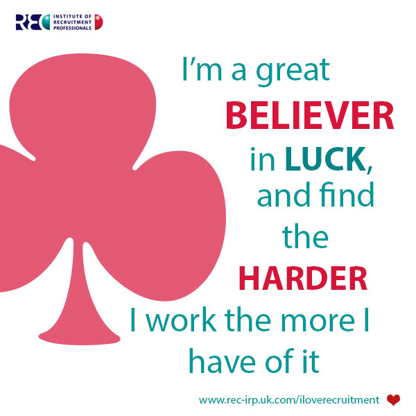 Im-a-great-believer-in-luck---IRP-quote