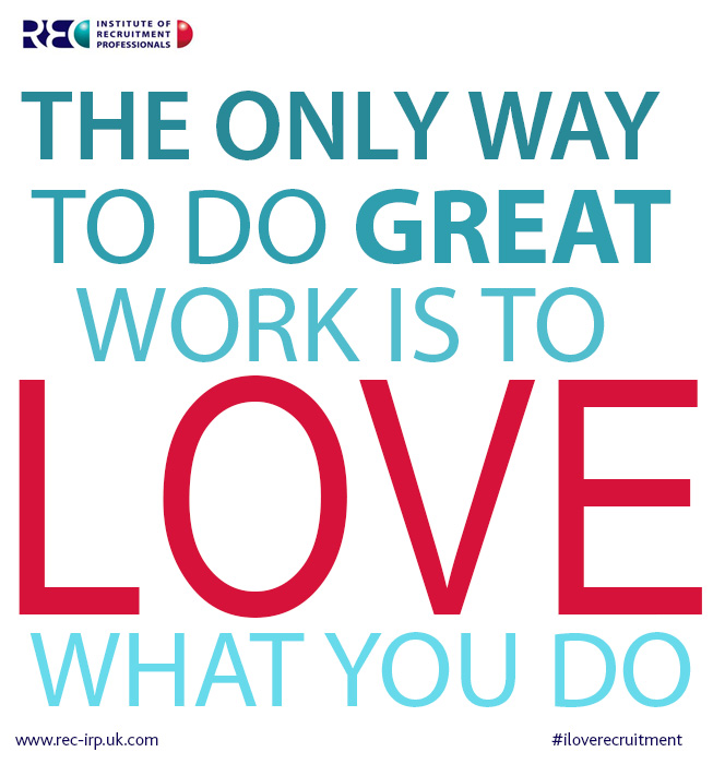 Top 10 I Love Recruitment love your job quotes I Love ...