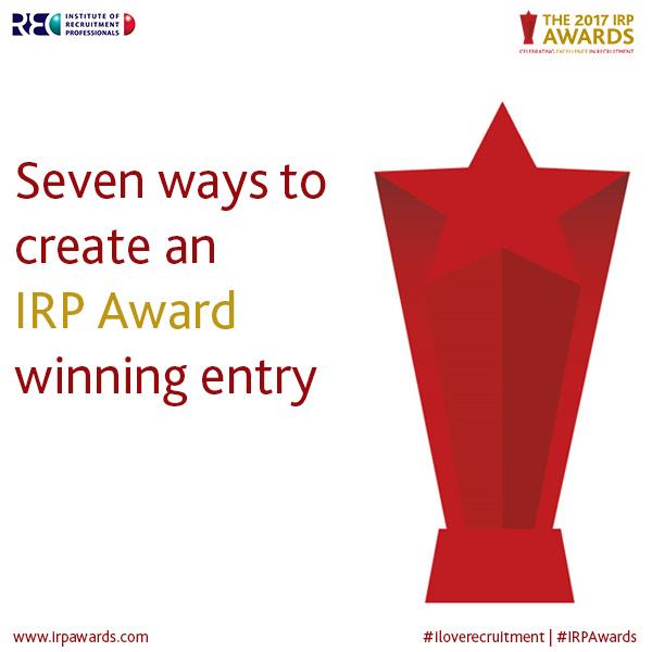 Seven ways to create an IRP Award winning entry