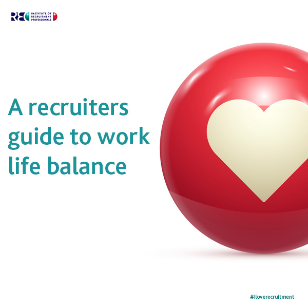 IRP-Blog---A-recruiters-guide-to-work-life-balance